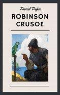 ebook: Daniel Defoe: Robinson Crusoe (English Edition)