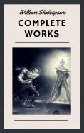 eBook: William Shakespeare: Complete Works