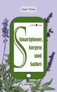 eBook: Smartphone, Sorgen und Salbei