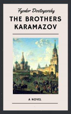 eBook: Fyodor Dostoyevsky: The Brothers Karamazov (English Edition)