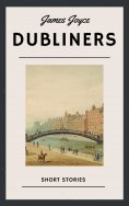 eBook: James Joyce: Dubliners (English Edition)