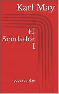 ebook: El Sendador I. Lopez Jordan