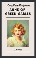 eBook: Lucy Maud Montgomery: Anne of Green Gables (English Edition)