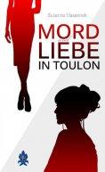 eBook: Mord und Liebe in Toulon