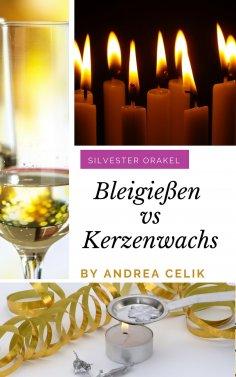 eBook: Bleigießen vs Kerzenwachsgießen