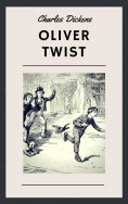 eBook: Charles Dickens: Oliver Twist (English Edition)