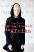 ebook: Schneeflocken in Afrika