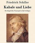 ebook: Friedrich Schiller Kabale und Liebe