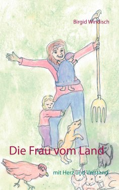 eBook: Die Frau vom Land