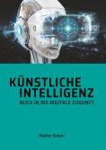 eBook: Künstliche Intelligenz                           Blick in die digitale Zukunft