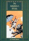 ebook: Die Himmelsinsel - Eine Geschichte aus dem Grenzland von Oz