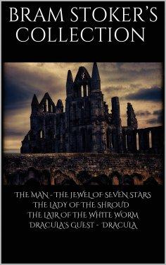 ebook: Bram Stoker's Collection
