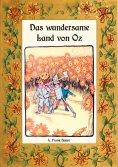 ebook: Das wundersame Land von Oz - Die Oz-Bücher Band 2