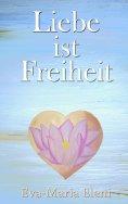 eBook: Liebe ist Freiheit