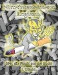 eBook: Nikotinteufelchens Logbuch über die Flucht aus der Sucht