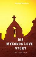 ebook: Mykonos Love Story