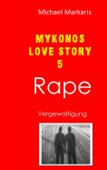 eBook: Mykonos Love Story 5 - Rape