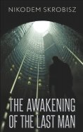 eBook: The Awakening Of The Last Man