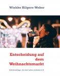 eBook: Entscheidung auf dem Weihnachtsmarkt