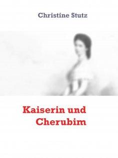 eBook: Kaiserin und Cherubim