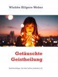 eBook: Getäuschte Geistheilung