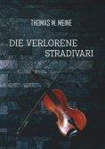 ebook: Die verlorene Stradivari