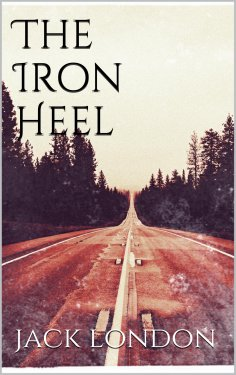 eBook: The Iron Heel (new classics)