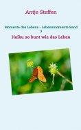 eBook: Momente des Lebens - Lebensmomente Band 3