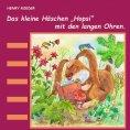 eBook: Das kleine Häschen Hopsi mit den langen Ohren
