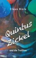 eBook: Quintus Zickel und die Trollfrau