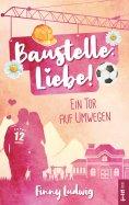 eBook: Baustelle: Liebe!