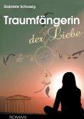 eBook: Traumfängerin der Liebe