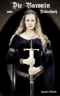 ebook: Die Baronin von Rodenbach