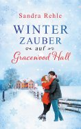 eBook: Winterzauber auf Gracewood Hall