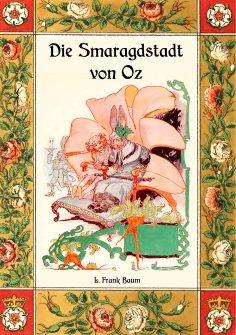 ebook: Die Smaragdstadt von Oz - Die Oz-Bücher Band 6