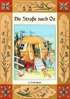 ebook: Die Straße nach Oz - Die Oz-Bücher Band 5