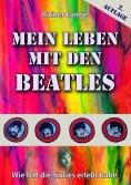 ebook: Mein Leben mit den Beatles
