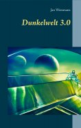 eBook: Dunkelwelt 3.0