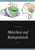 eBook: Märchen auf Ruhrpottisch
