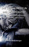 eBook: Die Gefühlswelt in der Spiritualität