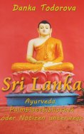 eBook: Sri Lanka, Ayurveda, Palmblattbibliothek oder Notizen unterwegs