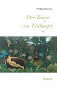 eBook: Der Traum vom Dschungel
