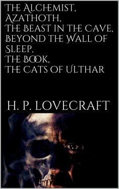 eBook: The Alchemist, Azathoth, The Beast in...