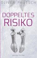 eBook: Doppeltes Risiko