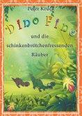 eBook: Dino Fino und die schinkenbrötchenfressenden Räuber