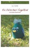 eBook: Ein falsches Vogelkind