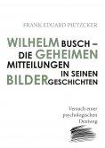 eBook: Wilhelm Busch – Die geheimen Mitteilungen in seinen Bildergeschichten