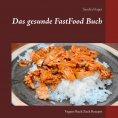 eBook: Das gesunde FastFood Buch