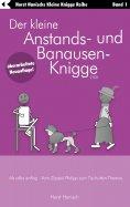 eBook: Der kleine Anstands- und Banausen-Knigge 2100
