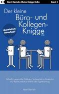 eBook: Der kleine Büro- und Kollegen-Knigge 2100